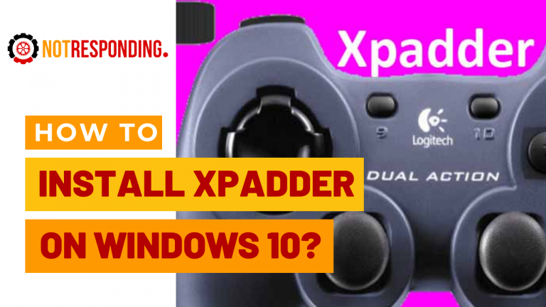 how to Install Xpadder for Windows 10