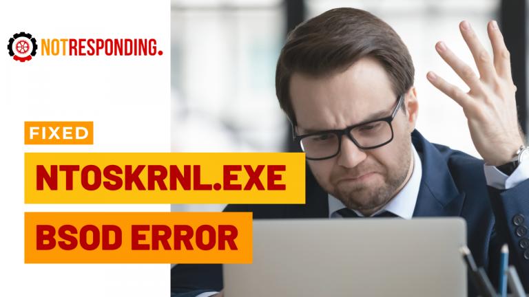 3 Easy Ways to Fix Ntoskrnl exe BSOD