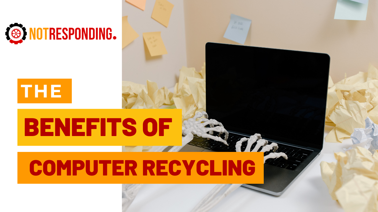 Benefits of computer recycling