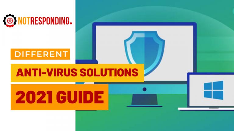 Different anti virus solutions