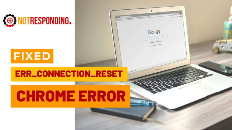 Fixed Err Connection Reset Chrome