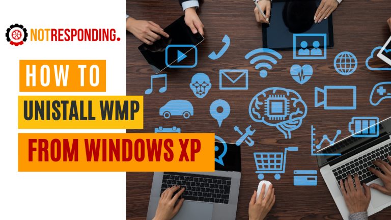 How to uninstall windows media player from windows xp
