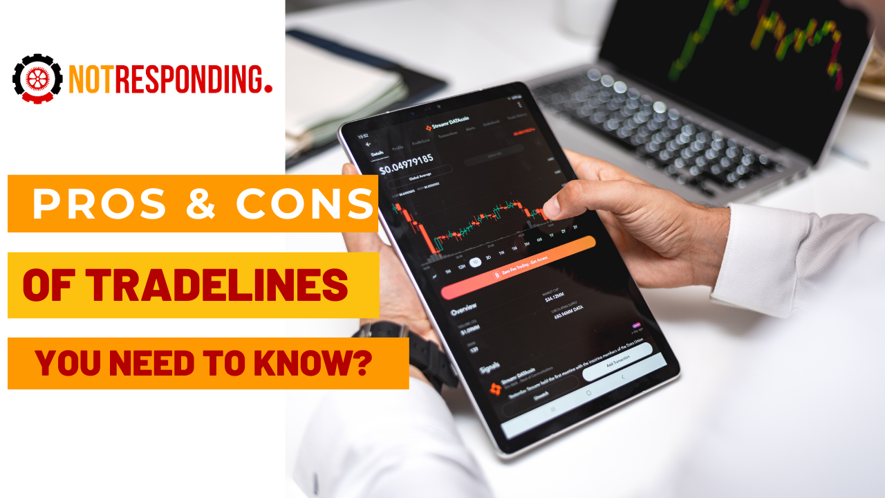 Pros Cons of Tradelines