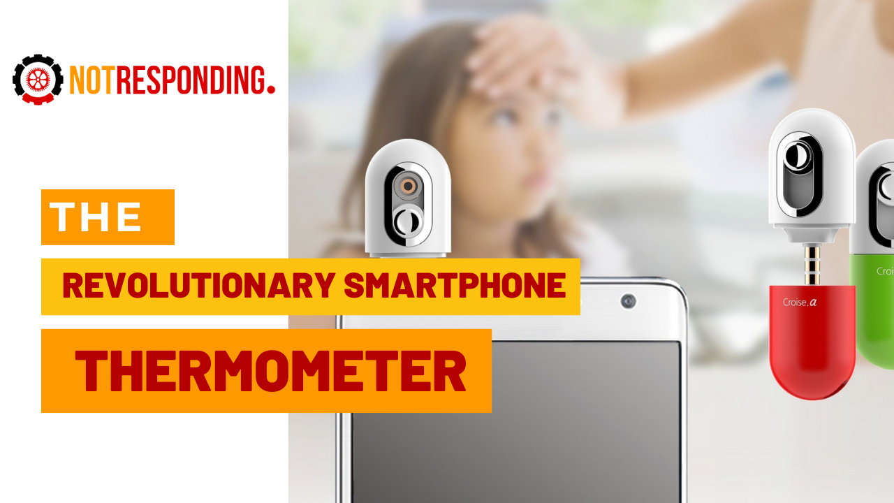 The revolutionary smartphone thermometer