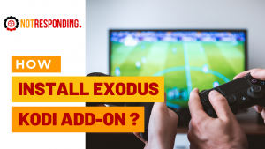 easy ways to Install Exodus Kodi Add On