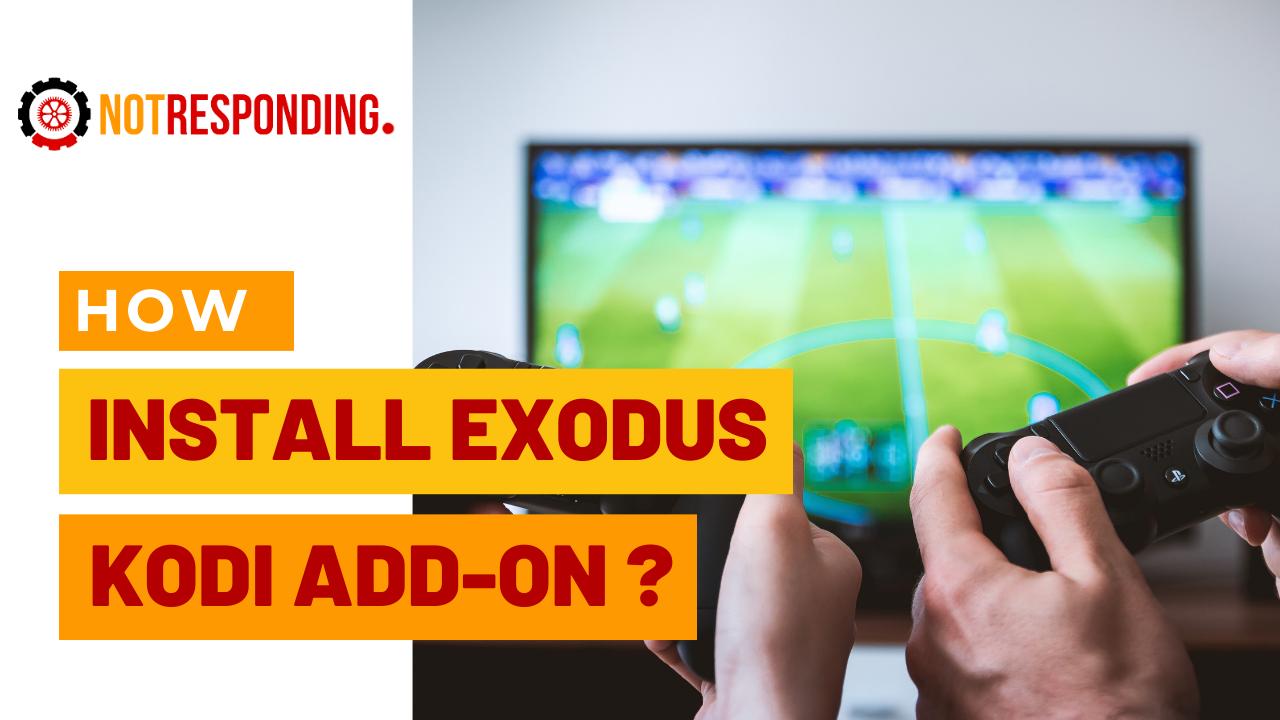 easy ways to Install Exodus Kodi Add On